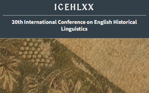 20th International Conference on English Historical Linguistics (ICEHL XX)